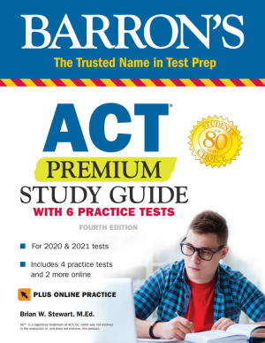 Barron's ACT Premium Study Guide Fourth Edition Free Download