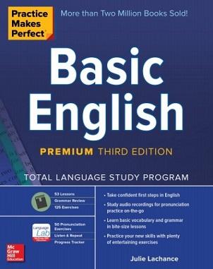 Practice Makes Perfect Basic English Third Edition